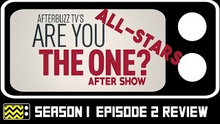 Are You The One: All-Star Season 1 Episode 2 Review w/ Mikala Thomas   AfterBuzz TV