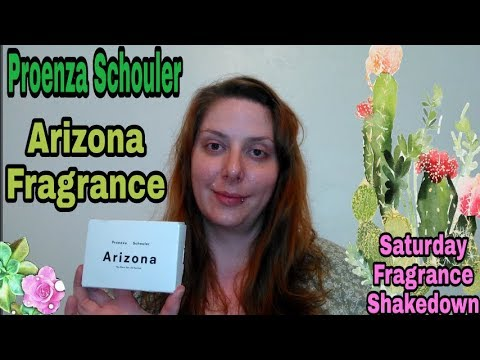 Proenza Schouler Arizona Fragrance: Saturday Fragrance Shakedown