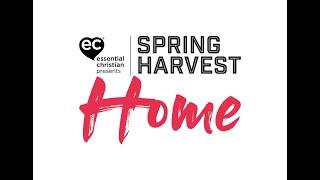 Spring Harvest Home Promo