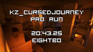 [CS:GO KZ] kz_cursedjourney in 20:43.25 by eightbO (PRO Run)