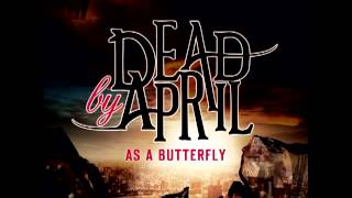 Dead by April - As a Butterfly