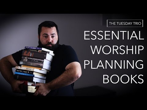 3 Must Have Books For Planning And Leading Worship Mp3