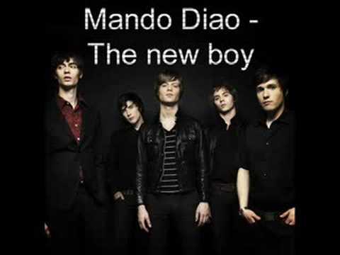 Mando Diao - The new boy