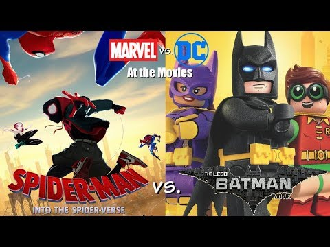 The LEGO Batman Movie vs. Spider-Man: Into the Spider-Verse - Marvel vs. DC At the Movies