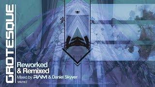 RAM & Daniel Skyver - Grotesque Reworked & Remixed vol 2