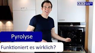 Pyrolyse - Funktioniert die Selbstreinigung mit Pyrolyse im Backofen wirklich?