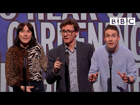 Unlikely things to hear on a gardening programme   Mock The Week - BBC