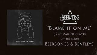 Post Malone - Blame It On Me (Punk Goes Pop Style Cover) [beerbongs & bentleys]