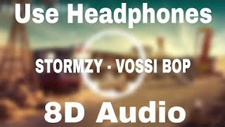 Stormzy   Vossi Bop (Bass Boosted & 8d Audio)