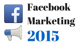 Facebook Marketing Strategies 2015 for Business: How to do Marketing on Facebook Successfully!