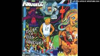 Funkadelic - Take Your Dead Ass Home!