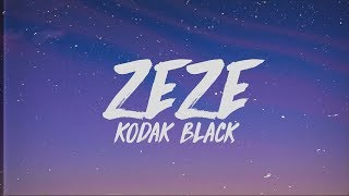 Kodak Black, Travis Scott, Offset - ZEZE (Lyrics)