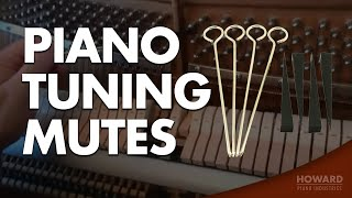 Piano Tuning & Repair - Piano Tuning Mutes