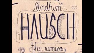 andhim - Hausch (2014 Radio Edit)