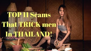 The Top Eleven Scams That Trick Men in Thailand