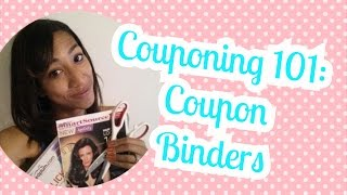 HOW TO Make& Organize Your Coupon Binder
