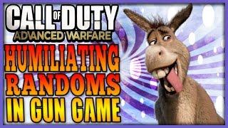 GUN GAME HUMILIATION - DONKEY PUNCHING RANDOMS (Advanced Warfare Trolling)