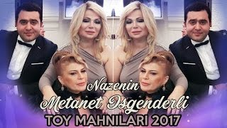 Metanet Isgenderli & Nazenin & Rovsen Memmedov 📞050 622 00 21📞