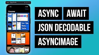 iOS 15 Async Await JSON Fetching AsncImage Main Actors