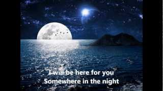 I WILL BE HERE FOR YOU By MICHAEL W  SMITH