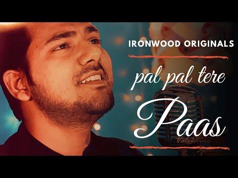 My composition| Pal Pal atere Pas Ata Ho Main