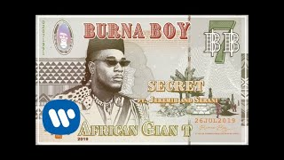 Burna Boy   Secret (feat. Jeremih And Serani) [Official Audio]