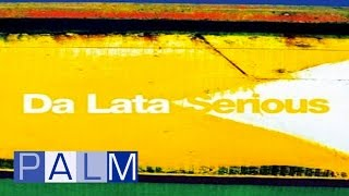 Da Lata: Serious [Full Album]