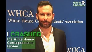 I crashed the White House Correspondents' Dinner