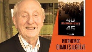 Une guerre en captivité - Interview de Charles Legrève