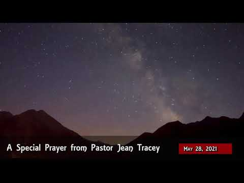 2021-May-28 - Pastor Jean Tracey Prayer