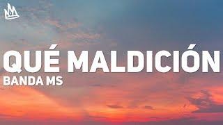 Banda MS - Que Maldicion (Letra / Lyrics) ft. Snoop Dogg