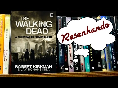 Resenha: The walking dead