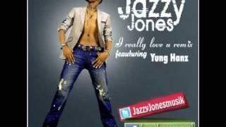 Download Lagu Jazzy Jones I Really Love You Ft Yung Hanz Remix 2011 Mp3