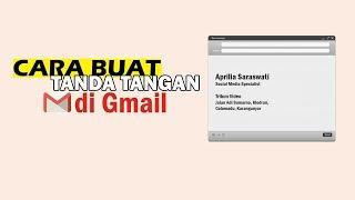Tips - Cara Buat Tanda Tangan di Gmail