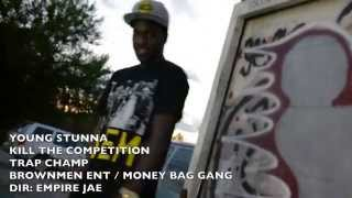 YOUNG STUNNA - KILL THE COMPETITION