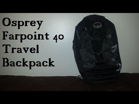 Osprey Farpoint 40 Travel Backpack Review – Airline Approved!