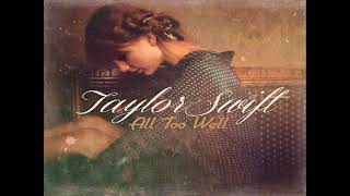 Taylor Swift Original Studio Recording All To Well