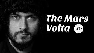 Understanding The Mars Volta - Part 3
