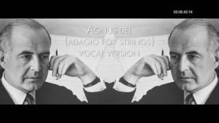 10 Hours Of Agnus Dei (Adagio For Strings Vocal Version)