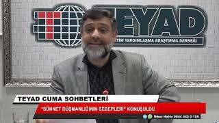 """TEYAD'da """"Sünnet düşmanlığının sebepleri"""" konuşuldu"""