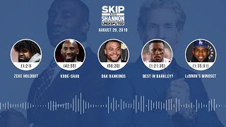 UNDISPUTED Audio Podcast (8.29.19) with Skip Bayless, Shannon Sharpe & Jenny Taft | UNDISPUTED