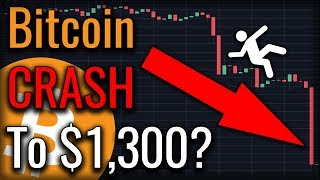 Will Bitcoin CRASH To $1,300 And Lower In 2018?