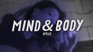 Ayelle   Mind & Body
