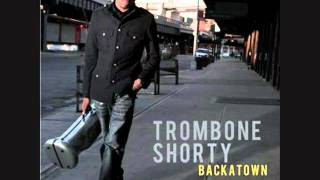 Trombone Shorty - Right to Complain (ft. Marc Broussard)