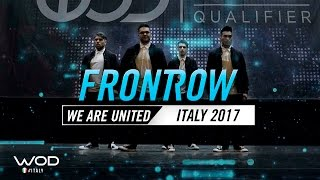 We Are United | FrontRow | World of Dance Italy Qualifier | #WODIT17