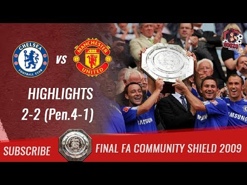 🏆 2009 - Final Comunity Shield 🏆 Chelsea FC Vs Manchester United 2-2 (Pen.4-1) All Highlights | HD