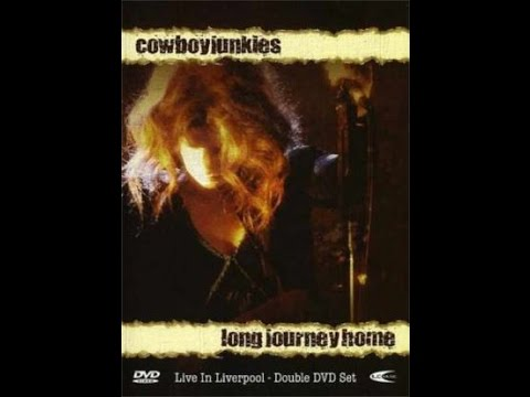 "Cowboy Junkies – ""Cause Cheap Is How I Feel"" & ""200 More Miles"""