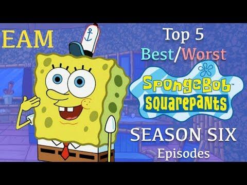 Top 5 Best/Worst SpongeBob Season 6 Episodes