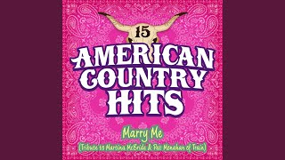 Marry Me (Tribute To Martina Mcbride And Pat Monahan Of Train)