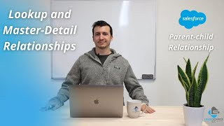 Lookup & Master-Detail Relationship | Parent-Child Relationship | Sub Query | Salesforce Demo